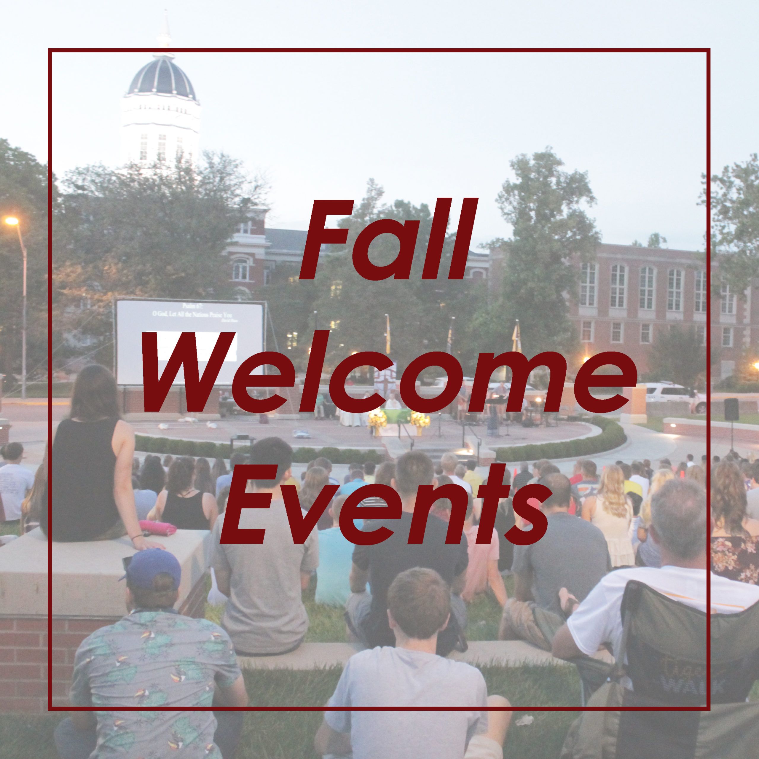 Fall Welcome Events